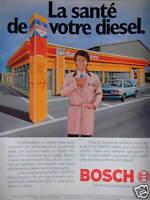 PUBLICITÉ 1981 BOSCH LA SANTÉ DE VOTRE DIESEL - ADVERTISING
