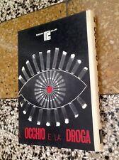 L'occhio e la droga-Vallant. Ed.Ma.Re, 1972-LSD - Charles Manson Cielo drive...