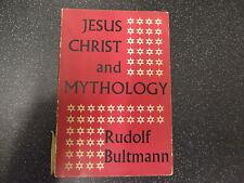 JESUS CHRIST AND MYTHOLOGY BY RUDOLF BULTMANN / PB / 1964 * UK POST £3.25 *