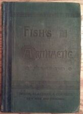 "Daniel Fish's ""Fish's Arithmetic Number Two"" 1883 Hardback mathematics textbook"