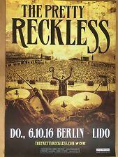 THE PRETTY RECKLESS 2016 BERLIN  ++  orig.Concert Poster - Konzert Plakat  NEU