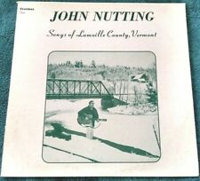 John Nutting - Songs of Lamoille County, Vermont LP private press folk