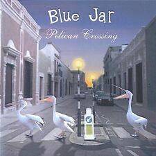 Blue Jar - Pelican Crossing [CD]