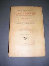 Dentisterie Notice sur l'histoire de l'art dentaire Lemerle 1900 gravures