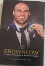 The Brownlow A Tribute to the Greats of Australian Football hc/dj 2010
