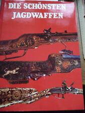 Die schönsten Jagdwaffen Blackmore selten illustriert Wissen 1983