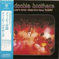 THE DOOBIE BROTHERS - WHAT WERE ONCE VICES ARE NOW HABITS 2006 JAPAN MINI LP CD