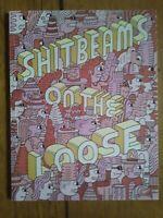 Shitbeams on the Loose Rusty Jordan Matt Furie Comic Art Anthology from Brooklyn