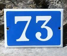 N° 73. French Antique House Number. Enamel Plate. Blue & Withe.