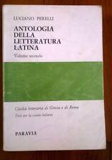 LUCIANO PERELLI - ANTOLOGIA DELLA LETTERATURA LATINA VOLUME SECONDO - PARAVIA -