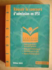 Réussir le concours d'admission en IFSI concours médico sociaux  /C5