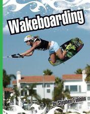 Wakeboarding (Extreme Sports (Childs World))