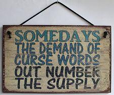 Curse Word s Sign Humor Cuss Office Sassy Grouch Old Fart Swear Bad Naughty Joke