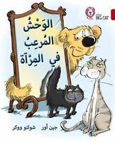 Collins Big Cat Arabic: Collins Arabic Big Cat - Monster in the Mirror, Level...