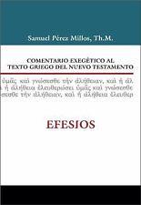 NEW - Comentario exegetico al texto griego del Nuevo Testamento: Efesios