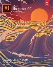 NEW Adobe Illustrator CC Classroom in a Book (2017 release) by Brian Wood