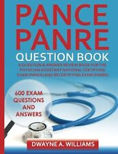 PANCE and PANRE Question Book: A Comprehensive Question and Answer Study Review