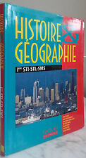 1998 HISTOIRE&GEOGRAPHIE 1ère STI/STL/SMS NATHAN PARIS IN4 ILLUSTRE TBE