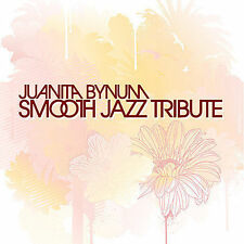 Juanita Bynum Smooth Jazz Tribute by The Smooth Jazz All Stars (CD, Aug-2007,...