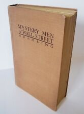 1930, Mystery Men of Wall Street, The Powers Behind the Market By Earl Sparling