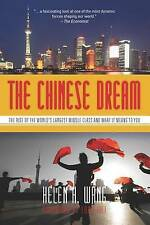 The Chinese Dream: The Rise of the World's Largest Middle Class and What It Mean