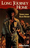 The Long Journey Home: Stories from Black History