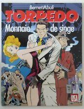 Torpedo 8 - Monnaie de singe - Bernet Abuli - Spécial USA