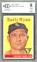 1958 topps #100a EARLY WYNN chicago white sox BGS BCCG 6