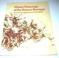 MASTER DRAWINGS OF THE ROMAN BAROQUE FROM THE KUNSTMUSEUM DÜSSELDORF