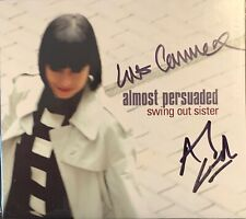 Swing Out Sister Almost Persuaded Signed CD Limited Edition SOLD OUT !!!! NEW !!