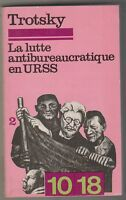 La Lutte antibureaucratique en Urss tome 2 Trotsky