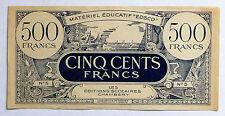 ANCIEN BILLET 500 FRANCS / EDSCO / CHAMBERY / MATERIEL EDUCATIF