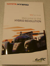 Le MANS 2013-FIA CME TOYOTA Hybrid RACING TMG TS030 premere media GUIDE Gattino