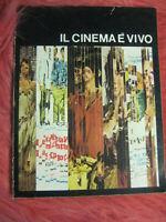 LIBRO: IL CINEMA E' VIVO - OPUS PROCLAMA FONO ROMA -