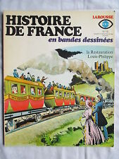 HISTOIRE DE FRANCE EN BANDES DESSINEES 18 LA RESTAURATION LOUIS PHILIPPE (FORTON