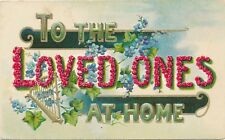 To The Loved Ones At Home Greeting Postcard