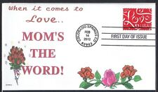 MOM'S THE WORD  WHEN IT COMES TO LOVE -       FDC- DWc  CACHET