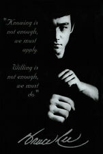 "Bruce Lee ""Knowing Is Not Enough, We Must Apply"" Motivational Quote 24x36 Poster"