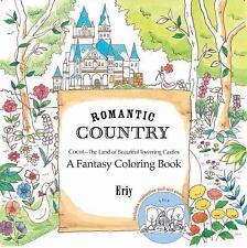Romantic Country: A Fantasy Coloring Book: A Coloring Book by Eriy (English) Pap