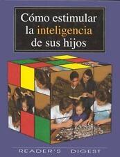 Como estimular la inteligencia de sus hijos (Spanish Edition)