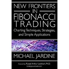NEW FRONTIERS IN FIBONACCI TRADING = MICHAEL JARDINE = STOCK MARKET FOREX  BOOK