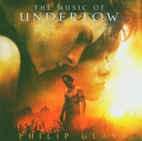 Philip Glass - The Music of Undertow [CD]