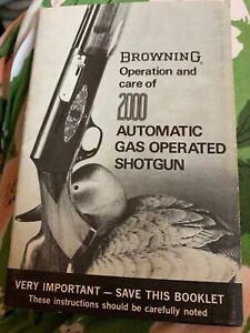 Browning Operation & Care of 2000 Automatic Gas Operated Shotgun Instructions