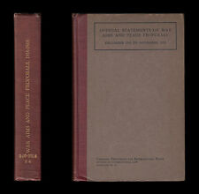 OFFICIAL STATEMENTS WAR AIMS PEACE PROPOSALS 1916-1918 Russia GERMANY Turkey USA