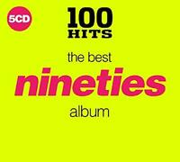 100 Hits: The Best Nineties Album [CD]