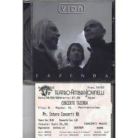 TAZENDA - Vida CD 2007 + BIGLIETTO CONCERTO AUTOGRAFATO USATO OTTIME CONDIZIONI