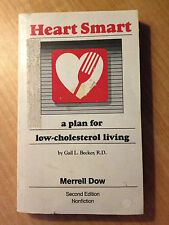 Heart Smart by Gail L. Becker, R.D. (1987, Paperback) store#2769