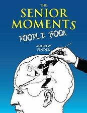 Very Good, The Senior Moments Doodle Book, Pinder, Andrew, Book
