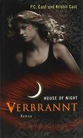 Verbrannt: House of Night 7 von Cast, P.C., Cast, Kristin | Buch | Zustand gut