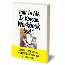 Talk To Me In Korean Workbook Level 1(Downloadable Audio Files Included) CA